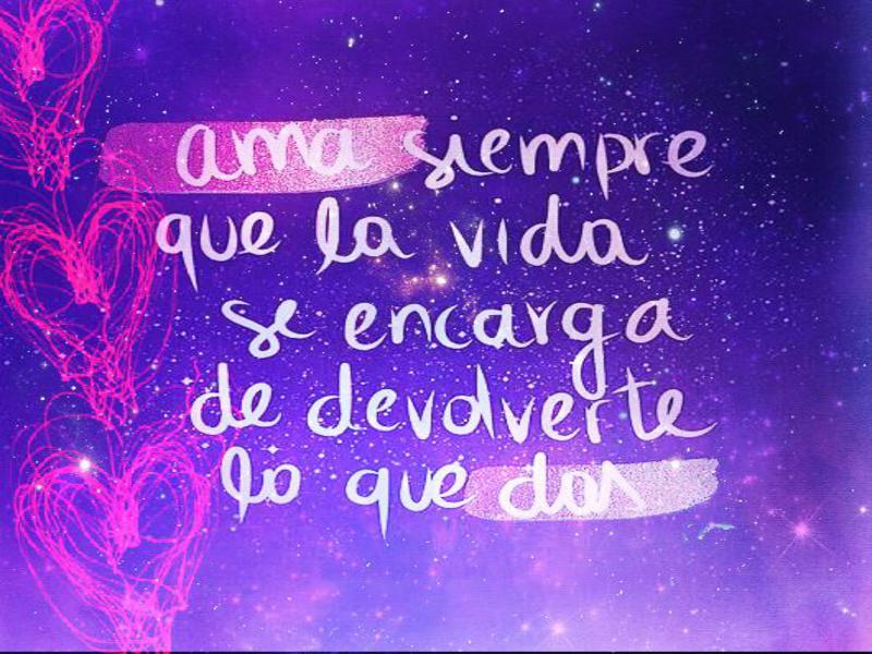 Mensajes Y Frases De Amor A La Vida