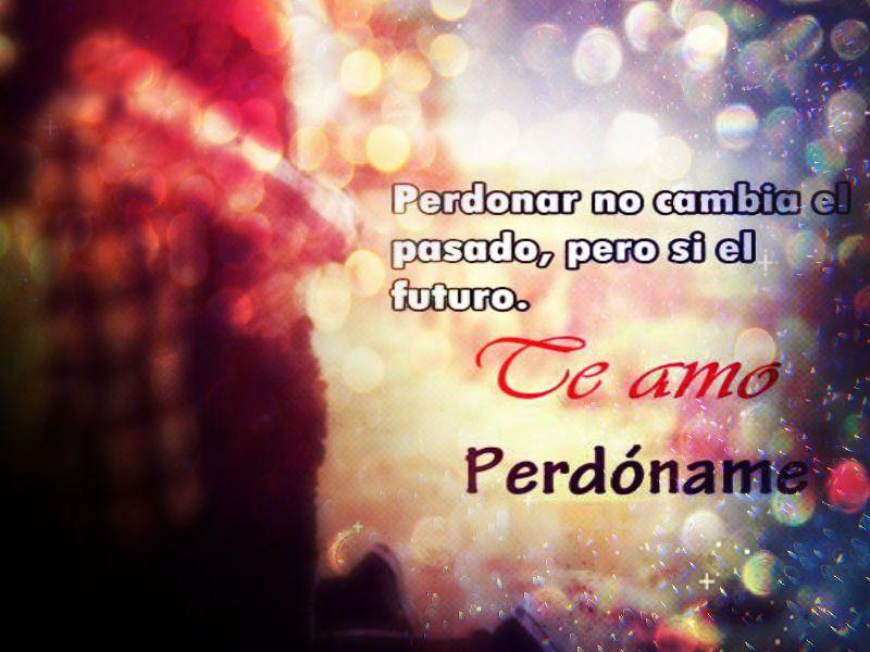 Frases De Amor Para Pedir Perdon
